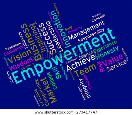 Empowerment Words Showing Urge To And Empowers