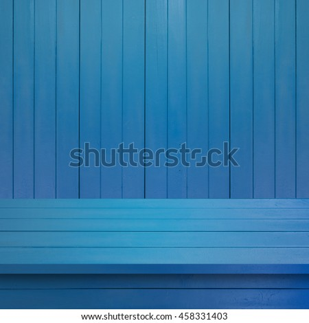 Empty top Blue Wood shelves or table  on  wall background.For put product and some thing