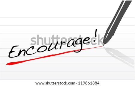 encourage written on a notepad paper illustration design - stock photo