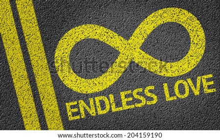 Endless Love written on the road - stock photo