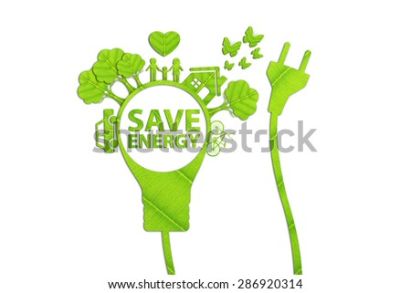 energy saving concept made from green leaves. - stock photo
