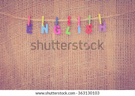 English alphabet on burlap, Soft focus and Vintage Style.