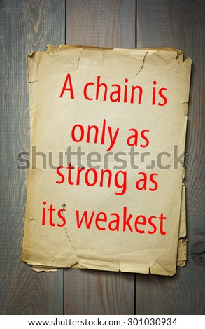 a chain is as strong as its weakest link essays
