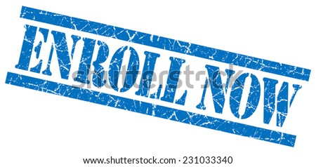 enroll now blue grungy stamp isolated on white background - stock photo
