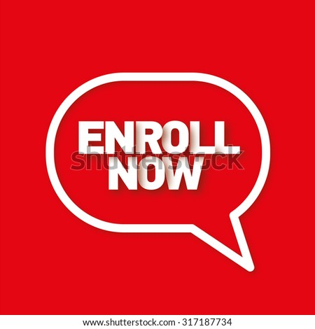 Enroll now speech bubble - stock photo