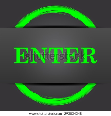 Enter icon. Internet button with green on grey background.  - stock photo