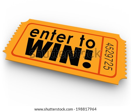 Enter to Win words orange ticket for a raffle or jackpt drawing winner of cash or prizes - stock photo