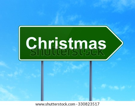 Entertainment, concept: Christmas on green road (highway) sign, clear blue sky background, 3d render