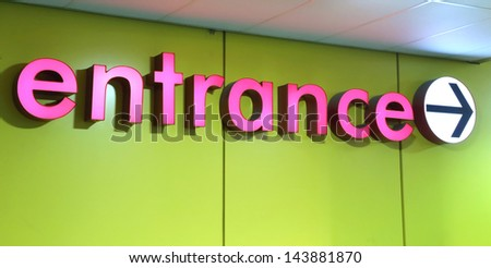 Entrance sign - stock photo