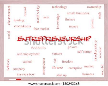 Entrepreneurship Word Cloud Concept on a Whiteboard with great terms such as economic, private, venture and more. - stock photo
