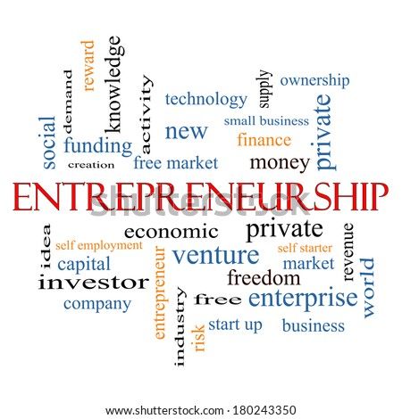 Entrepreneurship Word Cloud Concept with great terms such as economic, private, venture and more. - stock photo