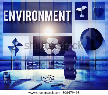 Environment Ecology Environmental Conservation Global Concept - stock photo