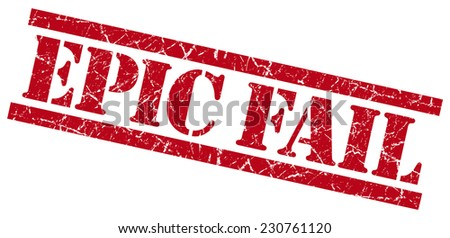 epic fail red grungy stamp isolated on white background - stock photo