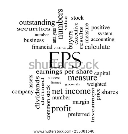 EPS Word Cloud Concept in black and white with great terms such as earnings, per, share, stock and more. - stock photo
