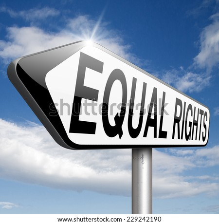 equal rights equality for all man and women  - stock photo