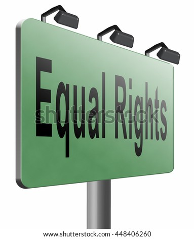 Equal rights no discrimination and same opportunities for all women man disabled black and white solidarity discrimination road sign billboard, 3D illustration isolated on white  - stock photo