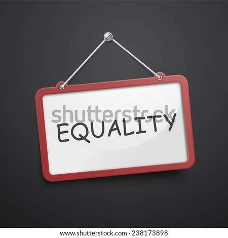 equality hanging sign isolated on black wall  - stock photo