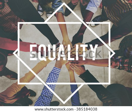 Equality Uniformity Fairness Rights Justice Concept - stock photo