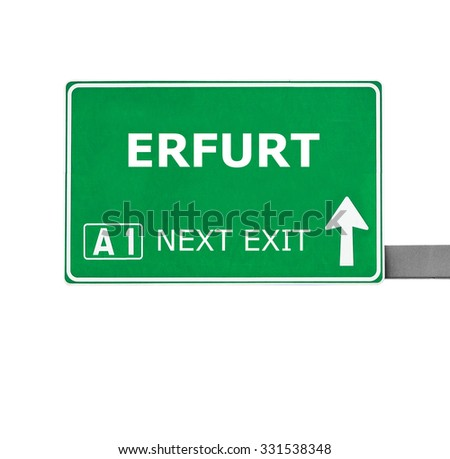 ERFURT road sign isolated on white