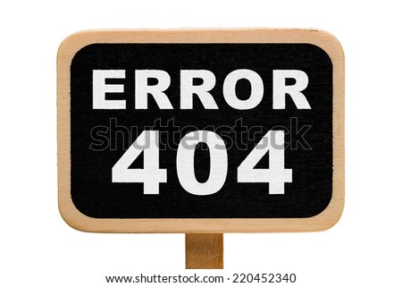 Error 404 - Page not found - stock photo