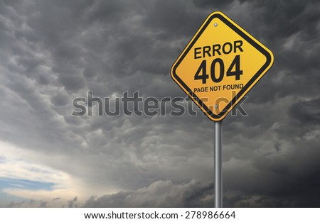 error 404 warning road sign - stock photo