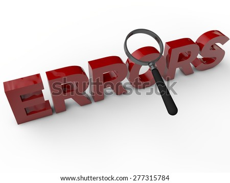 Errors - 3D Text with magnifier over white background - stock photo