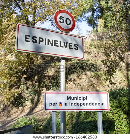 ESPINELVES, SPAIN - DECEMBER 6: Traffic sign in Espinelves encouraging the independence of Catalonia, on December 6, 2013, in Espinelves, Barcelona, Spain.