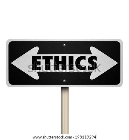 Ethics word on a two way road sign good or bad decisions or doing right or wrong actions - stock photo