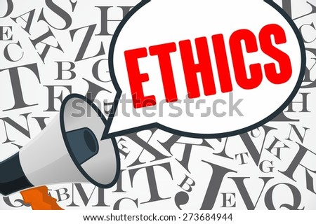 ETHICS word out of megaphone with alphabet background - stock photo