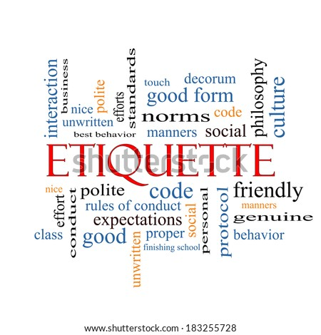 Etiquette Word Cloud Concept with great terms such as manners, polite, social and more. - stock photo