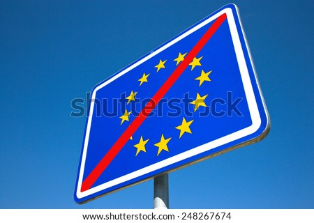 EU sign on traffic sign - end of European union countries - border