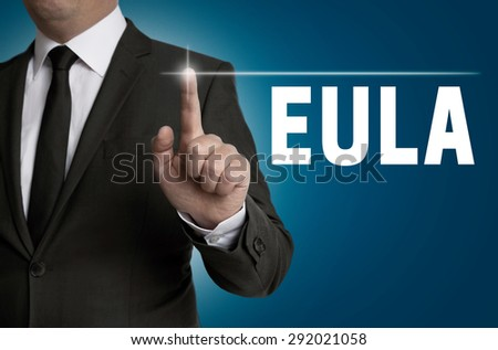 Eula touchscreen is operated by businessman. - stock photo