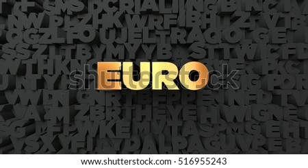 Euro - Gold text on black background - 3D rendered royalty free stock picture. This image can be used for an online website banner ad or a print postcard.