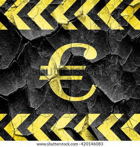 euro sign, black and yellow rough hazard stripes