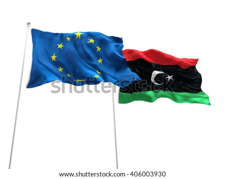 Europe Union & Libya Flags are waving on the isolated white background - stock photo