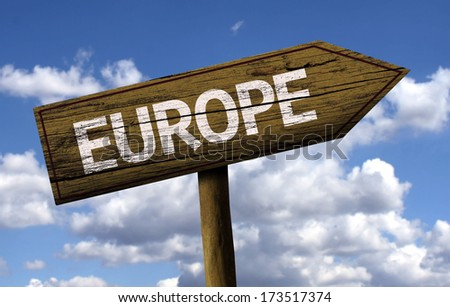 Europe wooden sign with clouds as the background - stock photo