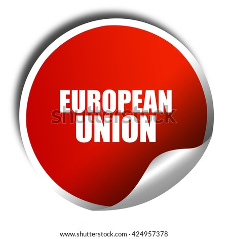 european union, 3D rendering, red sticker with white text - stock photo