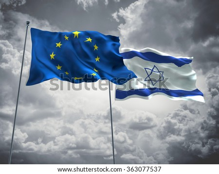 European Union & Israel Flags are waving in the sky with dark clouds