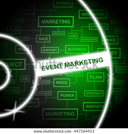 Event Marketing Representing Email Lists And Words