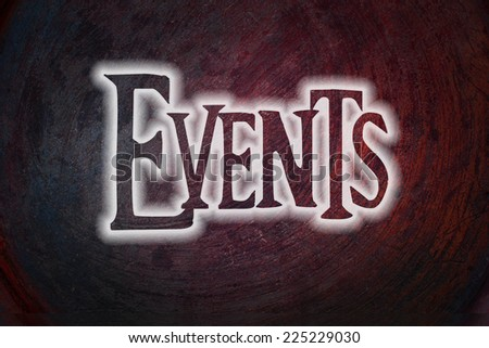 Events Concept text on background