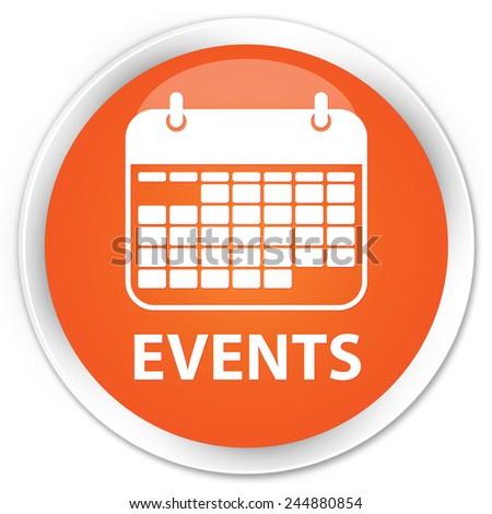 Events orange glossy round button - stock photo