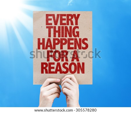Every Thing Happens For a Reason card with sky background - stock photo