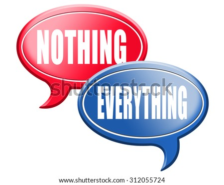 everything or nothing take it all or leave it risky bet risk to lose - stock photo