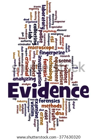 Evidence, word cloud concept on white background.  - stock photo
