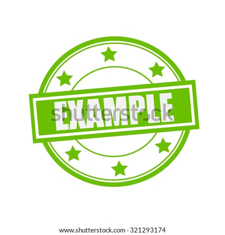 Example white stamp text on circle on green background and star - stock photo