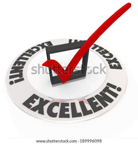 Excellent Word Check Mark Box Approval Grade Job Well Done - stock photo