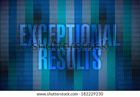 exceptional results message over a binary illustration background