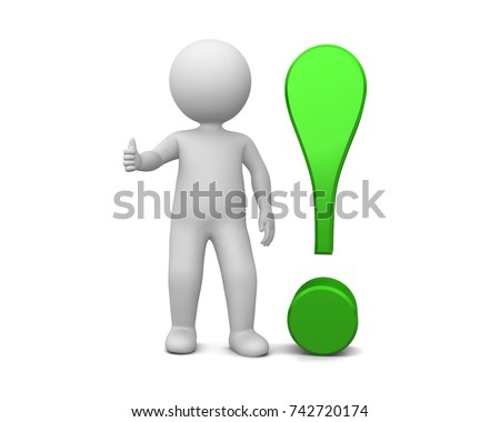 exclamation mark exclamation point green 3d warning sign instruction symbol icon rendering illustration with stick man thumbs up isolated on white