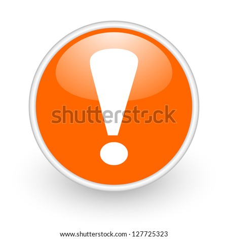 exclamation sign orange circle glossy web icon on white background
