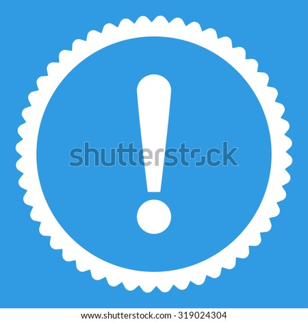 Exclamation Sign round stamp icon. This flat glyph symbol is drawn with white color on a blue background. - stock photo